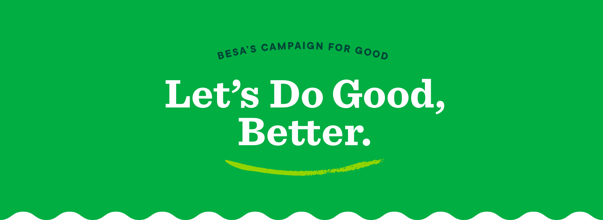 Let's Do Good, Better.